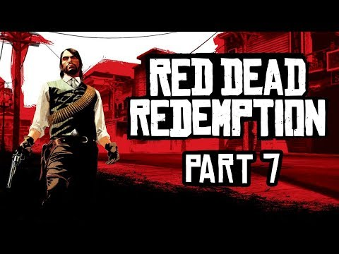 Red Dead Redemption - Part 7 - Cold Comfort