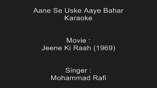 Aane Se Uske Aaye Bahar - Karaoke - Mohammad Rafi - Jeene Ki Raah (1969)