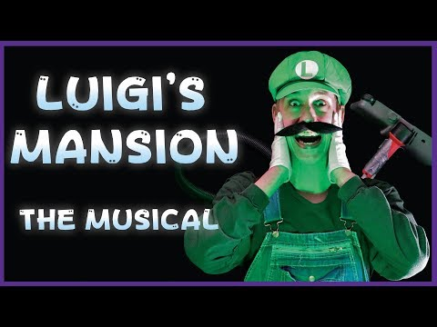 Luigi's Mansion: The Musical