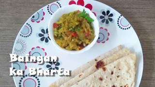Baingan ka Bharta   Roasted Eggplant Sabzi   King of vegetables in your plate!!!
