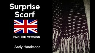 Surprise scarf  -  Easy Crochet