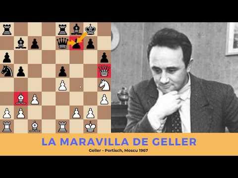 Miniaturas Inmortales: La Maravilla De Geller. Geller - Portisch, Moscu 1967