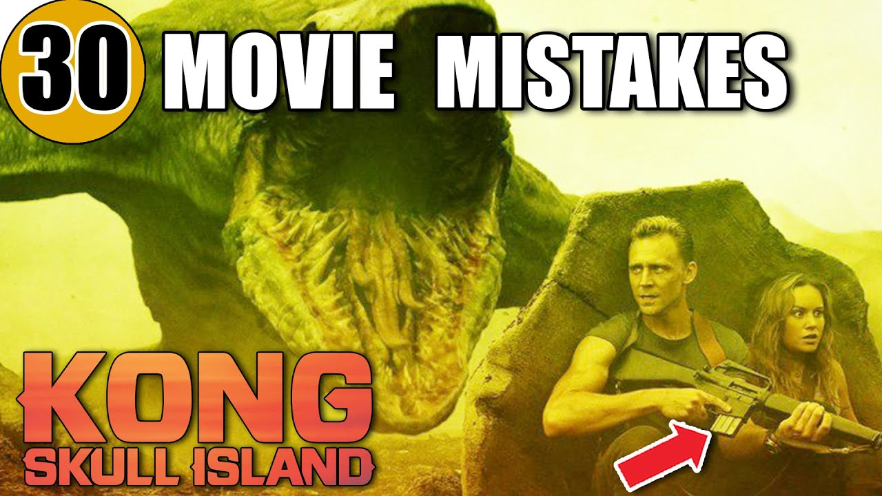 Download 30 Mistakes in KONG: THE SKULL ISLAND