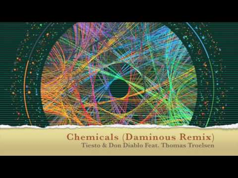 Chemicals (Daminous Remix) - Tiesto & Don Diablo Feat. Thomas Troelsen