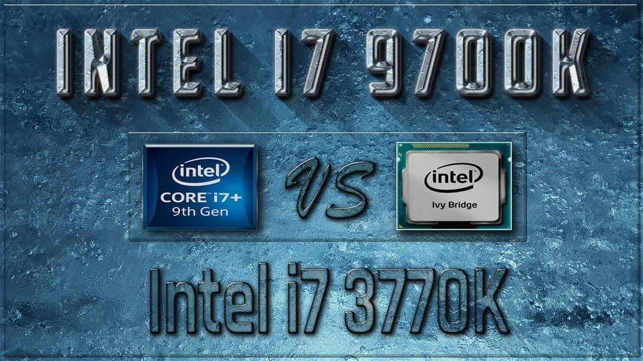 Intel i7 9700K vs i7 3770K Benchmarks | Test Review | Comparison | Gaming |  10 Tests