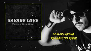 Free download ► https://hypeddit.com/track/s3gjej jawsh 685 x jason derulo (ft. prod.) - savage love (carlos rivera reggaeton remix) follow carlos ...