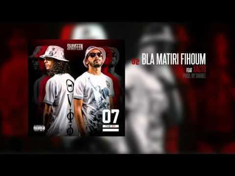 Youtube: Shayfeen – Bla Matiri Fihoum (feat. XACTO) [07 the EP]