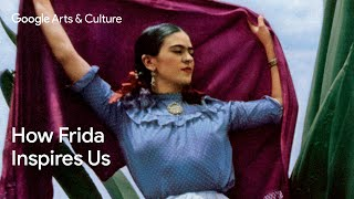 Frida Kahlo living out loud: Be inspired by the artist | #GoogleArts