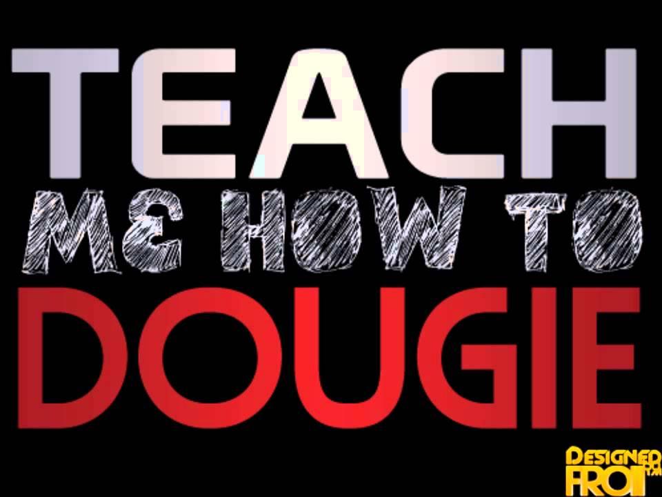 Cali Swag District – Teach Me How to Dougie Lyrics ...