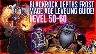 Classic WoW | AoE Mage Farm Classic Leveling Guide (Blackrock Depths) | Level 50-60 | HUGE PULLS!