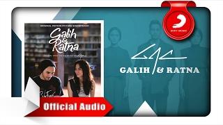 gac   galih ratna original motion picture soundtrack official audio video