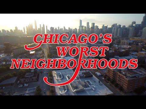 The 10 WORST NEIGHBORHOODS in CHICAGO - YouTube
