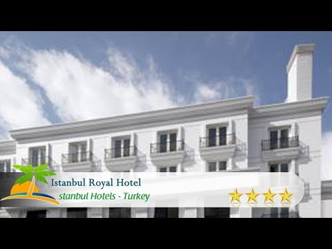 Istanbul Royal Hotel - istanbul Hotels, Turkey