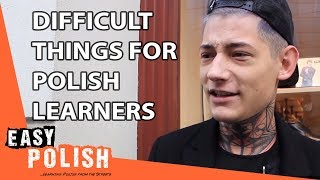 The most difficult thing for Polish learners | Easy Polish 26