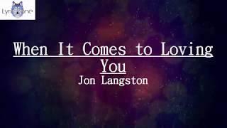 Jon Langston - When It Comes To Loving You s /