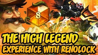 Hearthstone: The High Legend Experience With Renolock