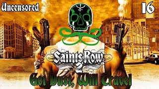 Saints Row 2 [No Commentary] | Sons Of Samedi: Got Dust, Will Travel [16] (Uncensored)
