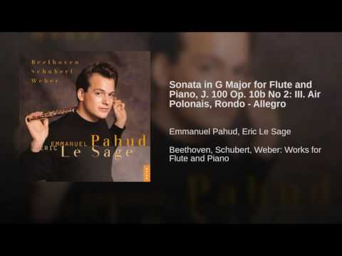 Sonata in G Major for Flute and Piano, J. 100 Op. 10b No 2: III. Air Polonais, Rondo - Allegro