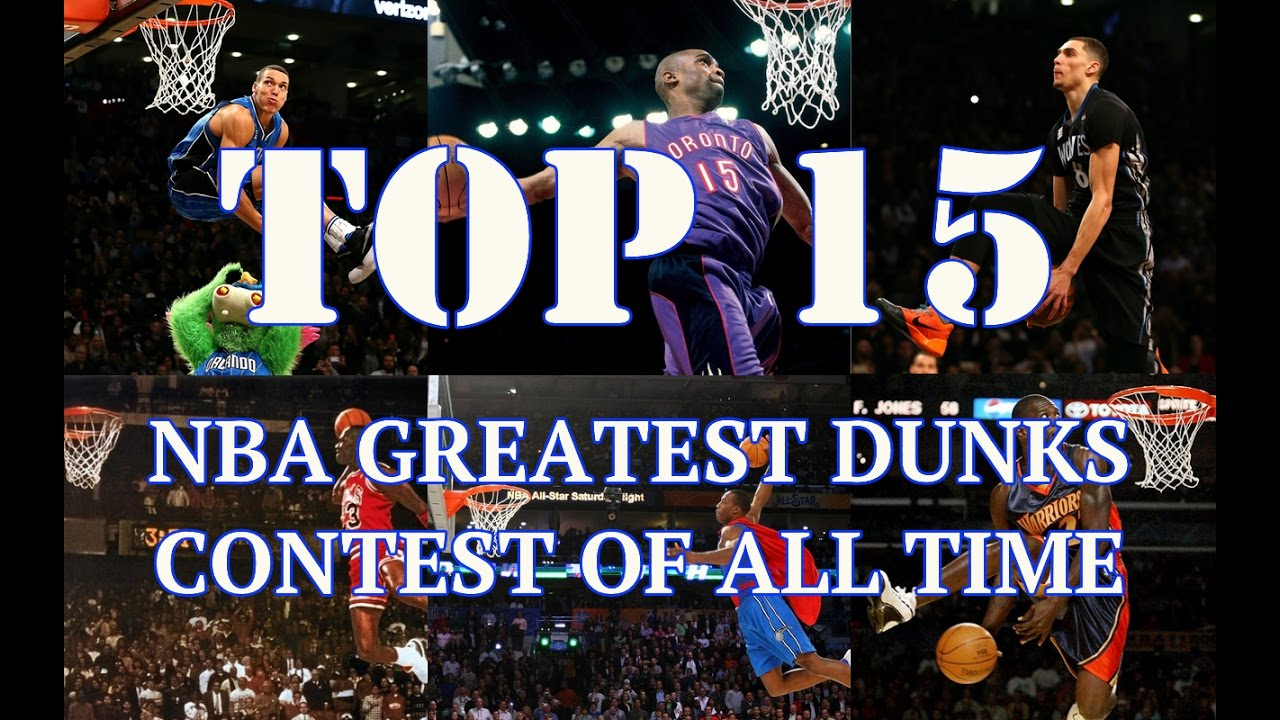 Top 15 NBA Greatest Dunks Contest of All Time