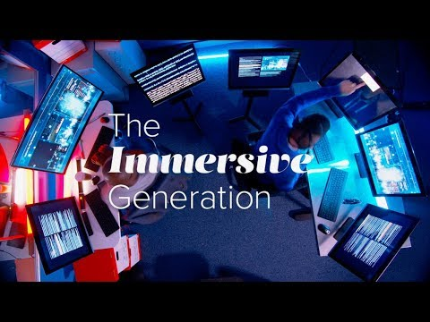 Play video: The Immersive Generation
