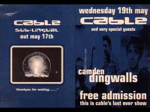 Cable - Live (audio)