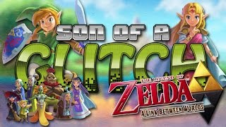 The Legend of Zelda: A Link Between Worlds Glitches - Son of a Glitch - Episode 71