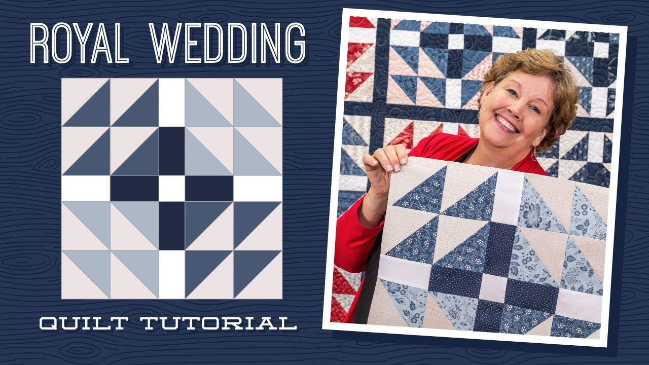 Make A Royal Wedding Quilt With Jenny Youtube
