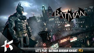 Batman Arkham Knight Let
