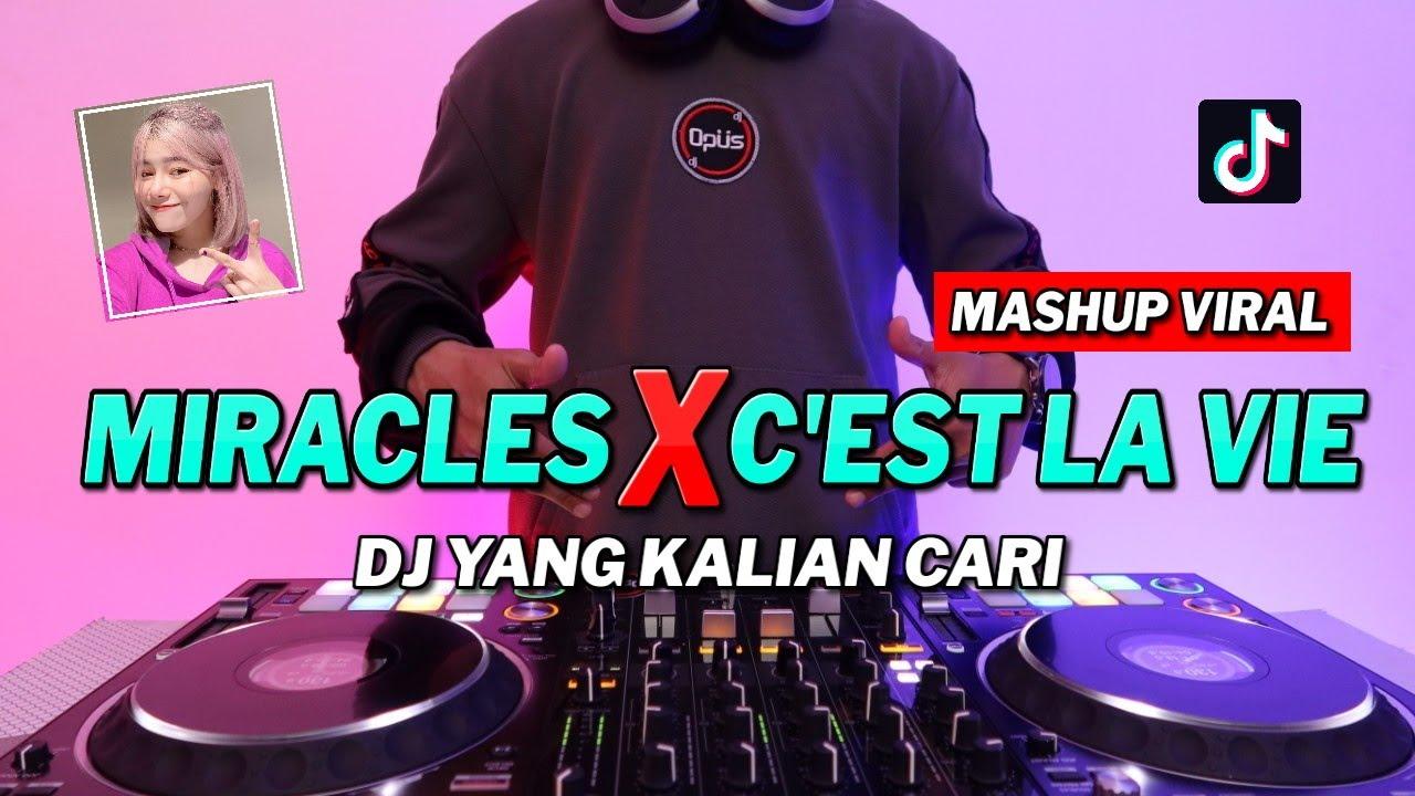 DJ MIRACLES x C'EST LA VIE ♫ LAGU TIK TOK TERBARU REMIX ORIGINAL 2021