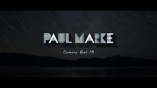 Paul Marke  |  Camera Reel 2018