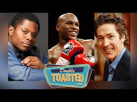 MAYWEATHER VS MCGREGOR BUYER'S REMOSE, JOEL OSTEEN, AND JASON MITCHELL MELTDOWN