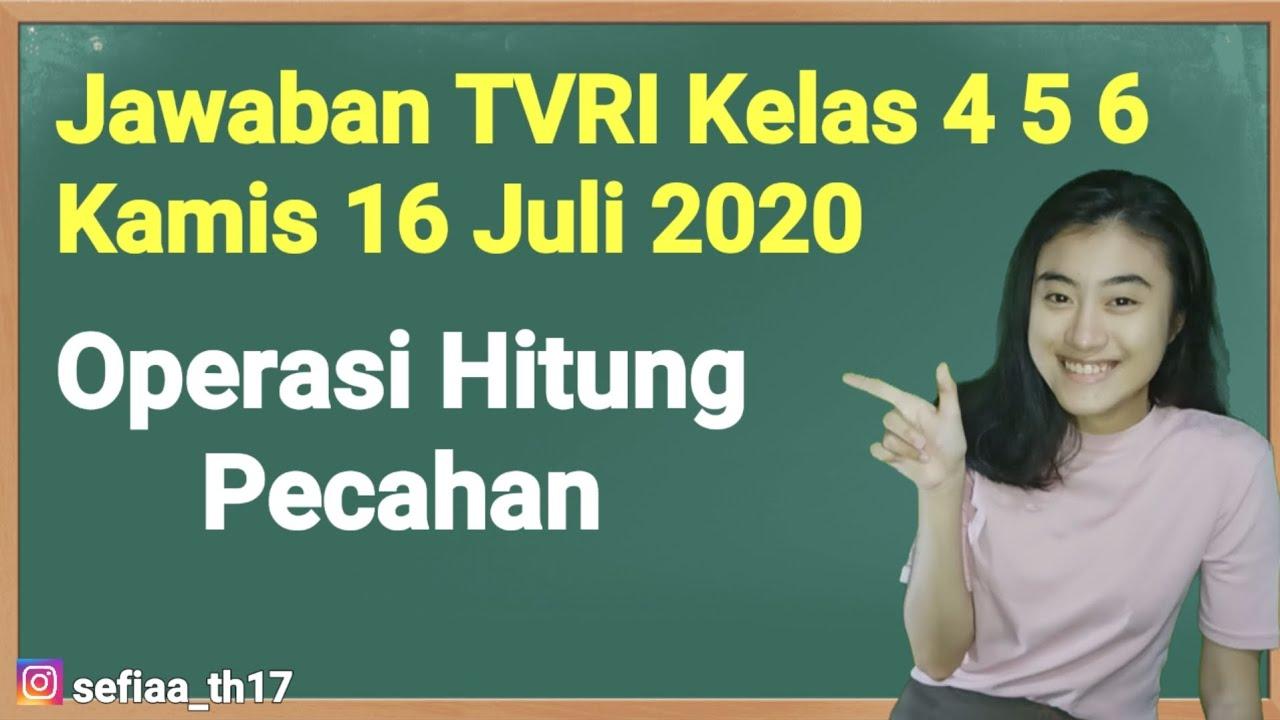 Kunci Jawaban TVRI Kelas 4-5-6 SD Kamis 16 Juli 2020