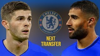 Nabil Fekir and Christian Pulisic - Who Is The Next Chelsea Transfer? - 2018