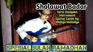 Sholawat Badar Spesial Ramadhan Guitar Cover By Wahyu Melodya