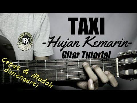 (Gitar Tutorial) TAXI - Hujan Kemarin  Mudah & Cepat Dimengerti Untuk Pemula