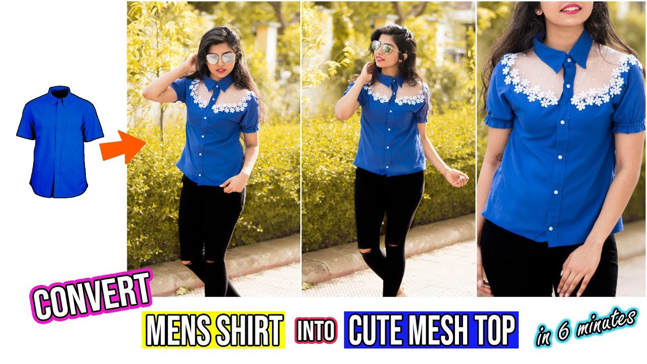 23cf53e2f4 Convert Mens Shirt Into Cute Mesh Top In Just 6 Minutes|Shein Outfit  Recreation Series Episode 1