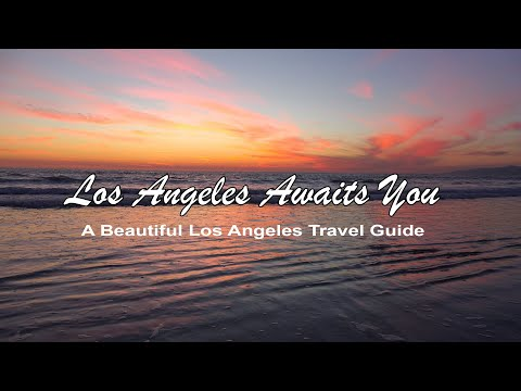 Los Angeles Awaits You - A Los Angeles Travel Guide