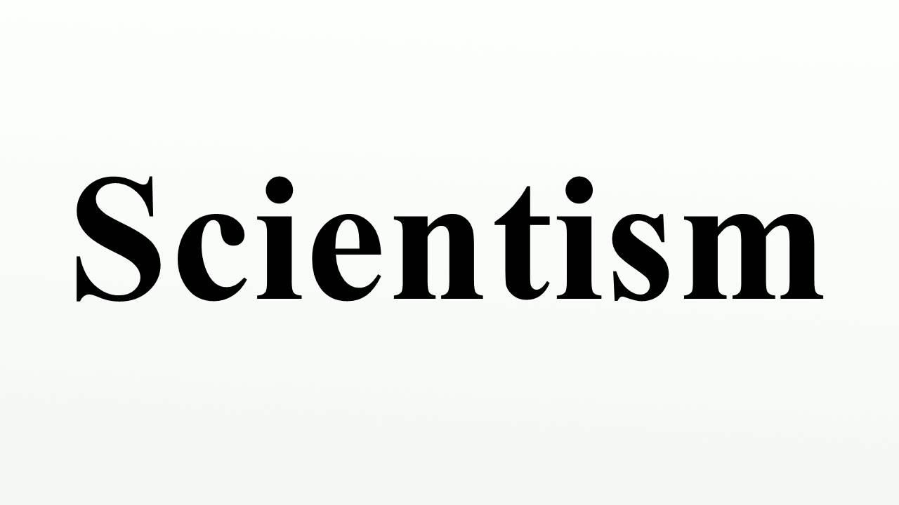 Image result for scientism
