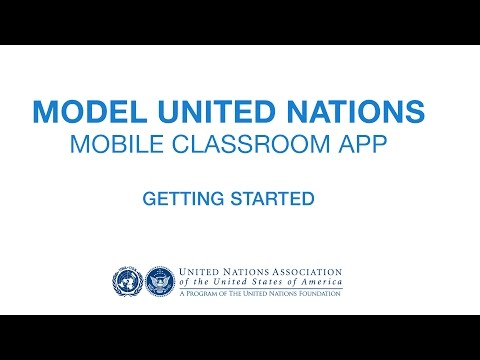 Model UN Mobile Classroom App: Getting Started - YouTube