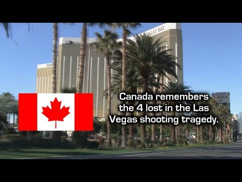 Canada Remembers its Citizens Lost in the Las Vegas Shooting Tragedy