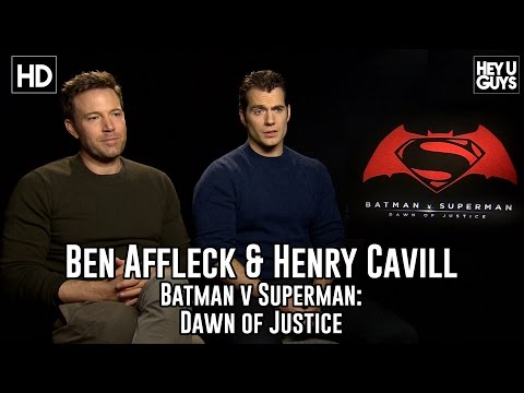 Ben Affleck & Henry Cavill Exclusive Interview - Batman v Superman - Dawn of Justice