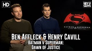 Ben Affleck & Henry Cavill Exclusive Movie Interview - Batman v Superman - Dawn of Justice