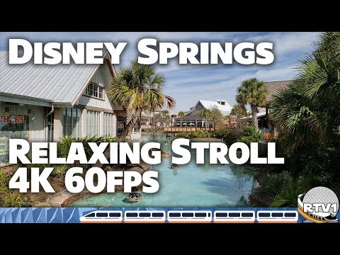 disney-springs-relaxing-stroll-4k-60fps---west-side-to-town-center- -walt-disney-world-2019