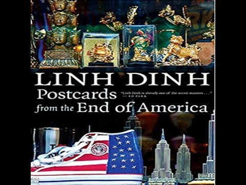 """Linh Dinh's """"Postcards from the End of America"""", with Jeff J Brown on China Rising Radio Sinoland"""