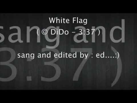White Flag ( Karaoke )