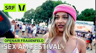 Openair Frauenfeld: Wie viel Sex haben die Besucher?   Festivalsommer 2018   SRF Virus