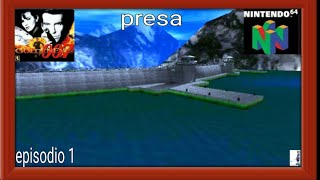 GoldenEye 007 N64 Episodio 1 Presa