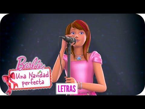Navidad Perfecta | Letra | Barbie™ Una Navidad Perfecta