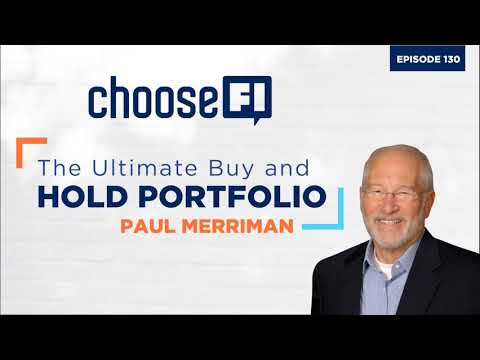130   Paul Merriman   The Ultimate Buy And Hold Portfolio