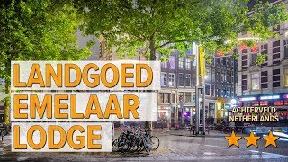 Landgoed Emelaar Lodge hotel review | Hotels in Achterveld | Netherlands Hotels